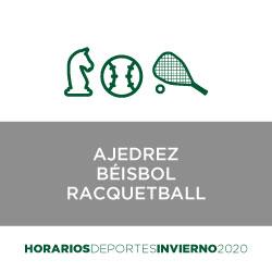 Ajedrez   Beisbol   Racquetball